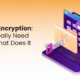 The Importance of Full-Disk Encryption to Your Business